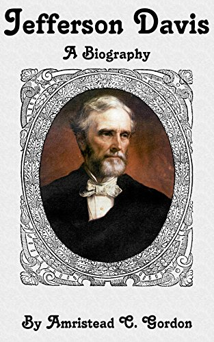 Jefferson Davis: A Biography (Figures From American History)