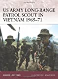 US Army Long-Range Patrol Scout in Vietnam 1965-71, Gordon Rottman, 1846032504