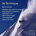 Ski Technique Speech by Mark Herlinger, Bryan Olson Narrated by Mark Herlinger, Bryan Olson