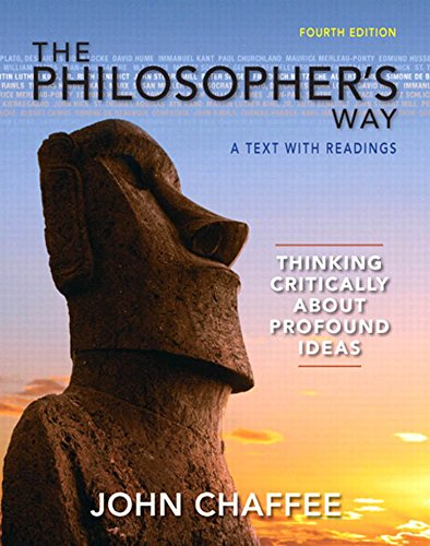 Download The Philosopher's Way: Thinking Critically About Profound Ideas (4th Edition) (MyThinkingLab Series) Pdf