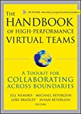 img - for The Handbook of High Performance Virtual Teams: A Toolkit for Collaborating Across Boundaries book / textbook / text book