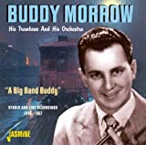 A Big Band Buddy - Studio And Live Recordings 1945-1957 [ORIGINAL RECORDINGS REMASTERED]