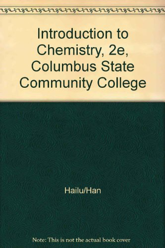 Introduction to Chemistry, 2e, Columbus State Community College