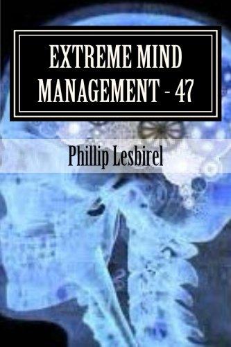 Download Extreme Mind Management - Experiment 47: X M M-47 pdf