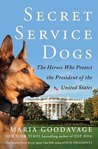 Secret Service Dogs: The Heroes Who Protect the President of the United States