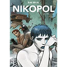 La Trilogie Nikopol (L'Intégrale) (BILAL) (French Edition)