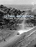 Global Migration 1st Edition