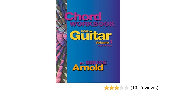 Chord Workbook For Guitar Volume One Guitar Chords And Chord