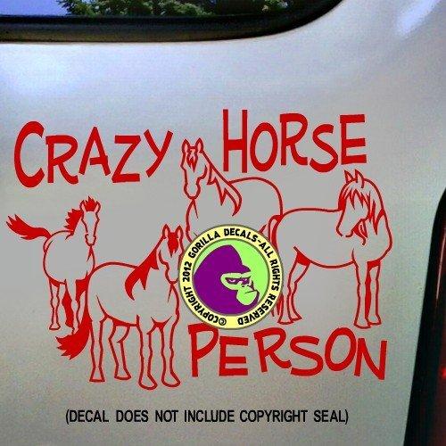 CRAZY HORSE PERSON Herd Vinyl Decal Sticker D