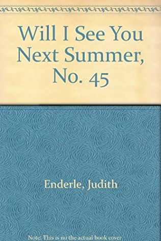 book cover of Will I See You Next Summer