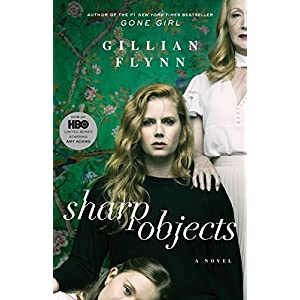 Download Free Sharp Objects: A Novel PDF