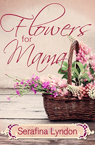 (Flowers for Mama)