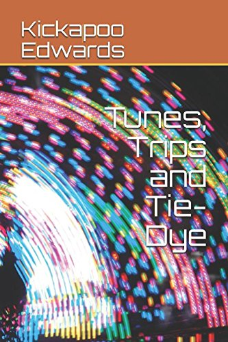 Tunes, Trips and Tie-Dye ebook