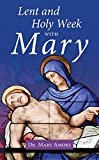 #8: Lent and Holy Week with Mary