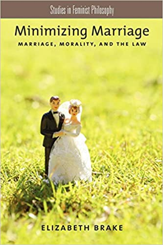 Amazon minimizing marriage marriage morality and the law minimizing marriage marriage morality and the law studies in feminist philosophy 1st edition fandeluxe Images