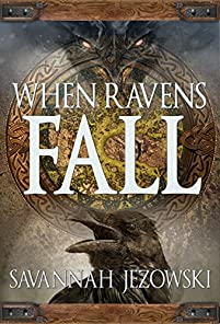 When Ravens Fall by Savannah Jezowski ebook deal