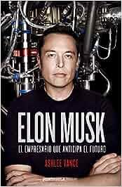 Elon Musk: El empresario que anticipa el futuro HUELLAS