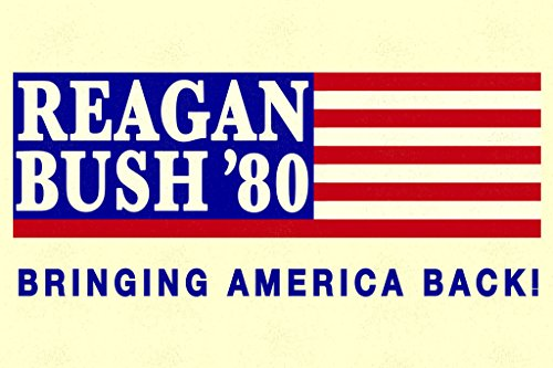 Laminated Ronald Reagan George Bush 1980 Bringing America Back Campaign Sign Poster 12x18 inch