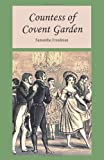 Countess of Covent Garden, Samantha Freedman, 1479204390