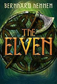 The Elven (The Saga of the Elven Book 1)