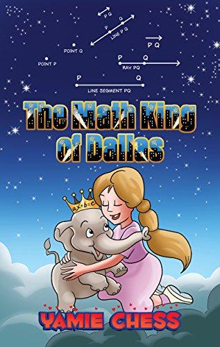 The Math King of Dallas (Yamie Chess Math Comics Book 3)