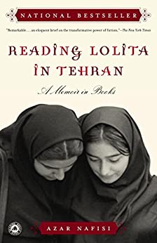 Reading Lolita in Tehran: A Memoir in Books by [Nafisi, Azar]