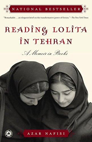 Reading Lolita in Tehran: A Memoir in Books by [Nafisi, Azar]