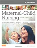 Study Guide for Maternal-Child Nursing 4th Edition