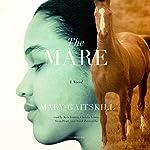 The Mare | Mary Gaitskill