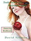 Amazing Redheads (Trade Secrets of a Haircolor Expert) (Volume 4)