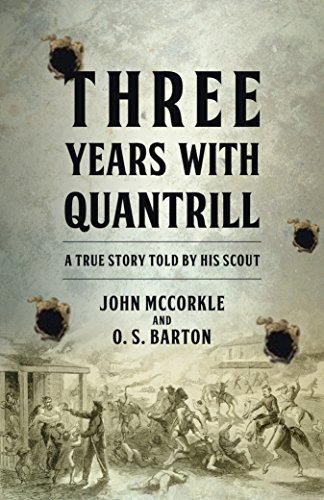 (Three Years with Quantrill: A True Story Told By His Scout)