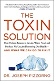 The Toxin Solution: How Hidden Poisons in the