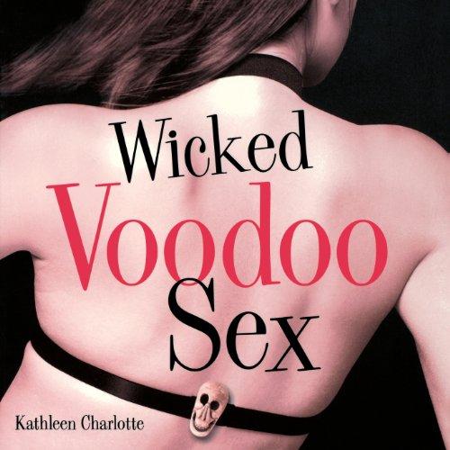 Wicked Voodoo Sex