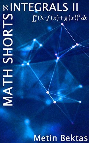 Math Shorts - Integrals II