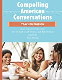 img - for Compelling American Conversations - Teacher Edition: Commentary, Supplemental Exercises, and Reproducible Speaking Activities (Volume 2) book / textbook / text book