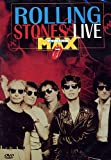 The Rolling Stones Live at the Max