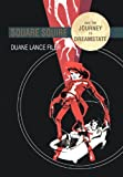 Square Squire and the Journey to Dreamstate, Duane Lance Filer, 1469177544