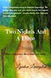 img - for Two Nickels And A Dime book / textbook / text book