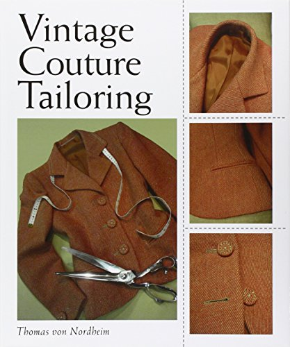 Vintage Couture Fashion - Vintage Couture Tailoring