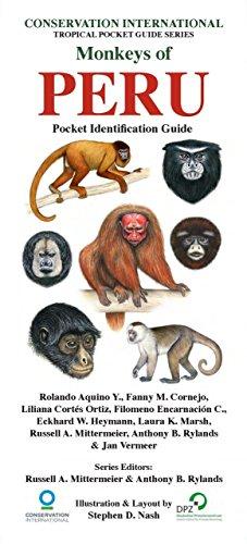 Monkeys of Peru: Pocket Identification Guide (Conservation International Tropical Pocket Guide Series)