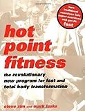 Hot Point Fitness, Steve Zim and Mark Laska, 0738206032