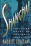 Shanghai, Harriet Sergeant, 0517570254