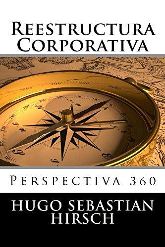 Download for free Reestructura Corporativa: Perspectiva 360