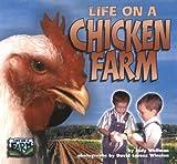 Life on a Chicken Farm, Judy Wolfman, 1575051915