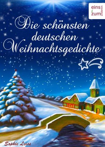 Rainer Maria Rilke Weihnachtsgedichte.Amazon Com Die Schönsten Deutschen Weihnachtsgedichte Zum Lesen