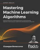 Mastering Machine Learning Algorithms: Expert