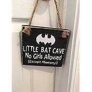 Little Bat Cave   No Girls Allowed   Except Mommy   Superhero   Door Sign