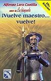 Vuelve Maestro... Vuelve, Lara Castilla, 9681318331