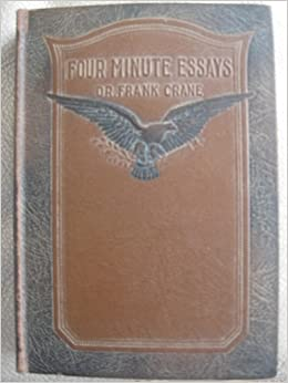 Four minute essays frank crane 1919