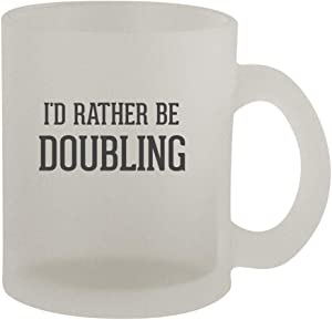 I'd Rather Be DOUBLING - 10oz Frosted Coffee Mug Cup, Frosted